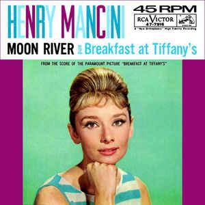 952364029_Moon_River_-_Henry_Mancini__Orchestra.jpg.e41e85cb8316c4c073bd88bdac02d640.jpg